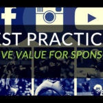 Best practices for sports properties to drive value for sponsors