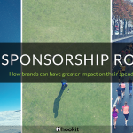 Sponsorship ROI: How brands can have greater impact on their spend