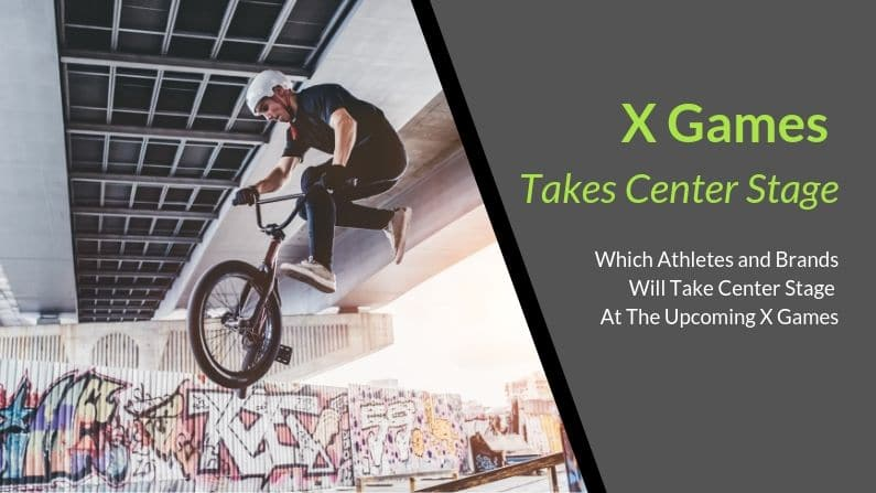 X Games Takes Center Stage