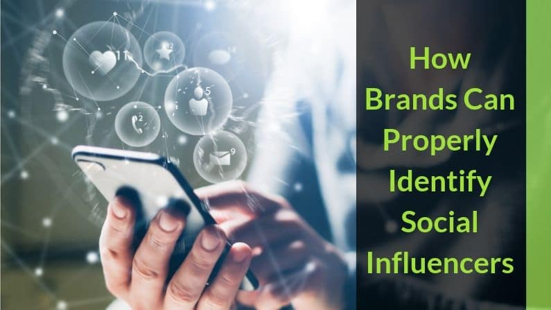 Properly identifying social influencers