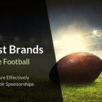 Biggest Brands In College Football - How Brands Are Effectively Activating Their Sponsorships