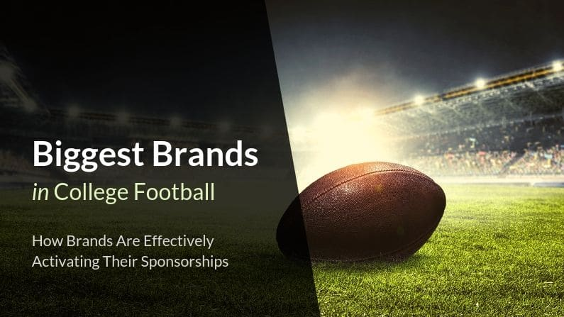 Biggest Brands In College Football How Brands Are Effectively Activating Their Sponsorships Hookit