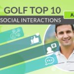 Top 10 Golf Players – July 2019