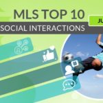 Top 10 MLS Players – July 2019