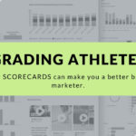Grading Athletes - How Scorecards Can Make You A Better Sports Marketer