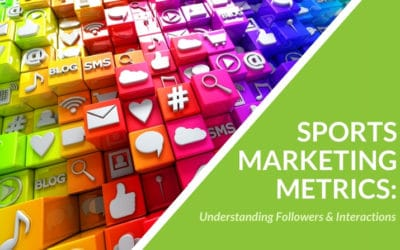 Sports Marketing Metrics: Understanding Followers & Interactions